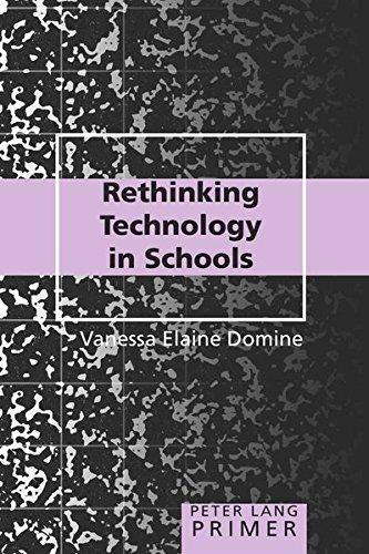 Rethinking Technology in Schools Primer (Peter Lang Primer)