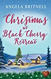 """Christmas at Black Cherry Retreat (Choc Lit) Celebrate Christmas in a gorgeous retreat with this heartwarming read of 2018!"" av Angela Britnell"