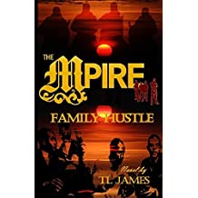 THE MPire: Family Hustle by Tl James (2014-06-01)
