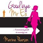 Goodbye Mr. Ex | Marina Pearson