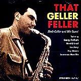 That Geller Feller: Herb Geller and His Sextet