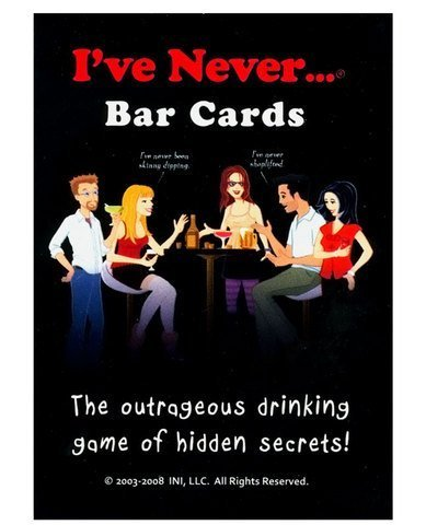 I've Never Bar Cards, The Outrageous Drinking Game of Hidden Secrets, This Game will Shock You, Surprise You, and Make You Laugh Out Loud, Includes 104 Questions and 10 Blank Cards