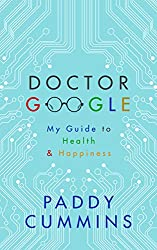 Doctor Google: My Guide to Health & Happiness