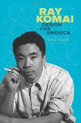 Download Ray Komai: Design for America pdf