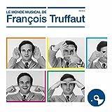 """Afficher """"Le monde musical de François Truffaut"""""""