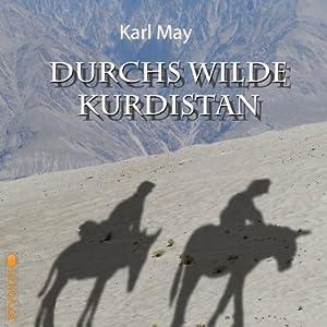 Durchs wilde Kurdistan Hörbuch
