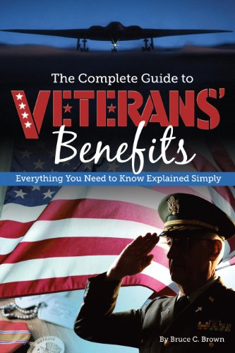 - The Complete Guide to Veterans' Benefits: Everything You Need to Know Explained Simply