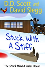 Stuck with a Stiff (The Stuck with a Series Book 1) Kindle Edition