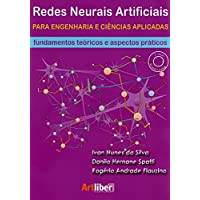 Redes Neurais Artificiais Para Engenharia e Ciências Aplicadas. Fundamentos Teóricos e Aspectos Práticos