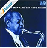 The Hawk Relaxes (Reissue)