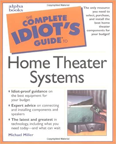 Book Complete Idiot's Guide to Home Theater Systems by Michael Miller (2000-06-23)