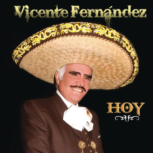 Stream or buy for $9.99 · Vicente Fernández Hoy