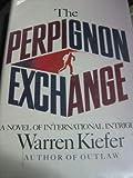 The Perpignon Exchange, Warren Kiefer, 1556112270
