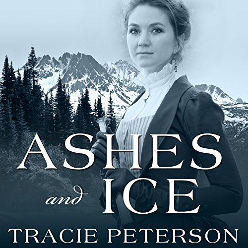Ashes and Ice: Yukon Quest, Book 2 by Tantor Audio