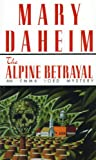 Front cover for the book The Alpine Betrayal by Mary Daheim