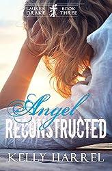 Angel Reconstructed (Lauren Drake Book 3)
