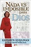 Nada es Imposible Para Dios (Spanish Edition)