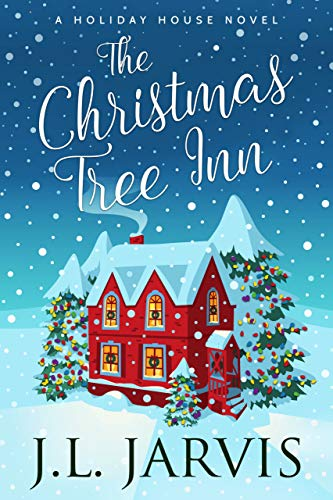 The Christmas Tree Inn (Holiday House Book 6)
