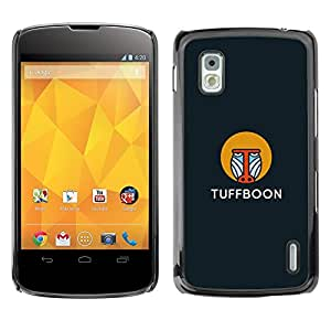 Be Good Phone Accessory // Dura Cáscara cubierta Protectora Caso Carcasa Funda de Protección para LG Google Nexus 4 E960 // tuffboon
