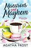Macarons and Mayhem (Peridale Cafe Cozy Mystery) by  Agatha Frost in stock, buy online here