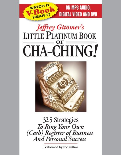 The Little Platinum Book of Cha-Ching: 32.5 Strategies to Ring Your Own (Cash) Register in Business and Personal Success (VIDEOBOOK) by Brand: Simon n Schuster Audio