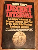 img - for V691 DECENT INTERVAL by Frank Snepp (1978-08-12) book / textbook / text book