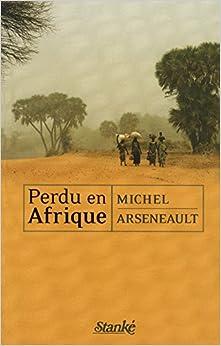 Book Perdu en Afrique (French Edition)