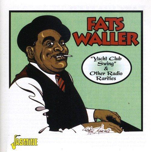 Yacht Club Swing & Other Radio Rarities [ORIGINAL RECORDINGS REMASTERED]