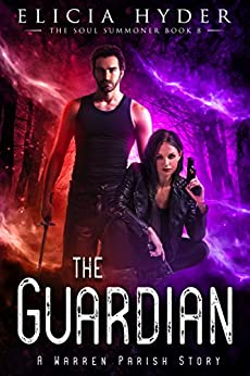 The Guardian (The Soul Summoner Book 8) by [Hyder, Elicia]