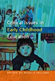img - for Critical Issues in Early Childhood Education book / textbook / text book