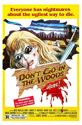 qualityprint Dont Go in The Woods Home Decor Print Movie Poster 18'' X 28'' (NOT A DVD)