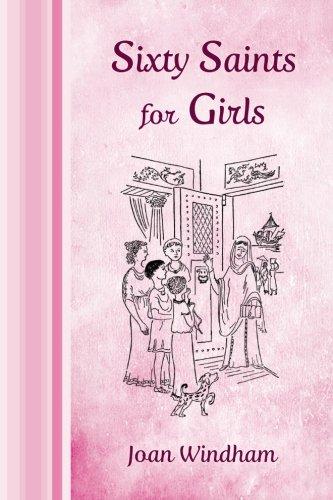 Sixty Saints for Girls -