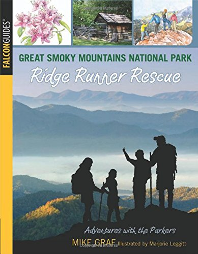Download Great Smoky Mountains National Park: Ridge Runner Rescue (Adventures with the Parkers) PDF