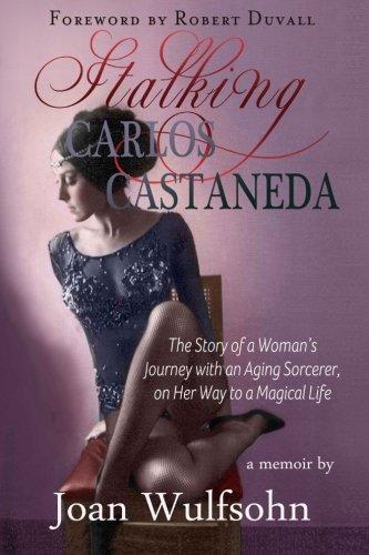 Stalking Carlos Castaneda