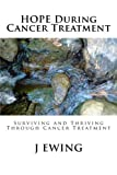 HOPE During Cancer Treatment, J. Ewing, 1491251778