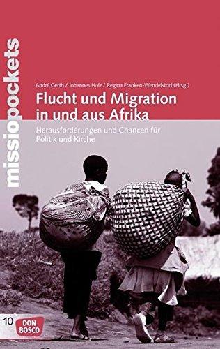 flucht-und-migration-in-und-aus-afrika-herausforderungen-und-chancen-fr-politik-und-kirche-missio-pockets