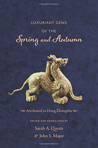 - Luxuriant Gems of the Spring and Autumn (Translations from the Asian Classics)