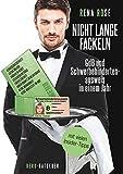 Nicht lange fackeln GdB und Schwerbehindertenausweis in einem Jahr: mit vielen Insider-Tipps (German Edition)