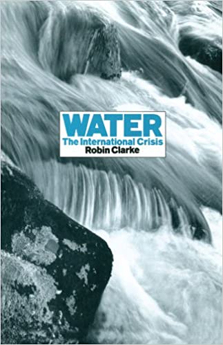Water: The International Crisis