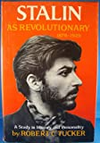 Stalin As Revolutionary, 1879-1929, Robert C. Tucker, 039305487X