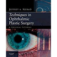 Techniques in Ophthalmic Plastic Surgery: A Personal Tutorial (Book & DVD)