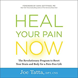 Heal Your Pain Now Audiobook
