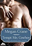 Tempt Me, Cowboy (Copper Mountain Rodeo Book 1)