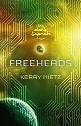 Freeheads (DarkTrench Saga Book 3)