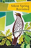 Silent Spring Revisited, Conor Mark Jameson, 1408194074