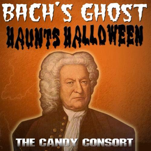Bach's Ghost Haunts Halloween -