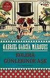 Kolera Günlerinde Aşk: 1982 Nobel Edebiyat Ödülü