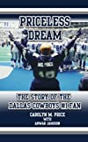 img - for Priceless Dream: The Story of the Dallas Cowboys #1 Fan book / textbook / text book
