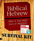 Biblical Hebrew Survival Kit, Gary D. Pratico and Miles V. Van Pelt, 0310274109