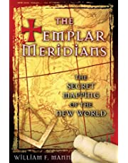 Templar Meridians: The Secret Mapping of the New World